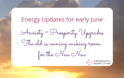 ENERGY UPDATE  Anxiety = Prosperity Upgrades