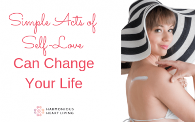 Simple Acts of Self-Love Can Change Your Life